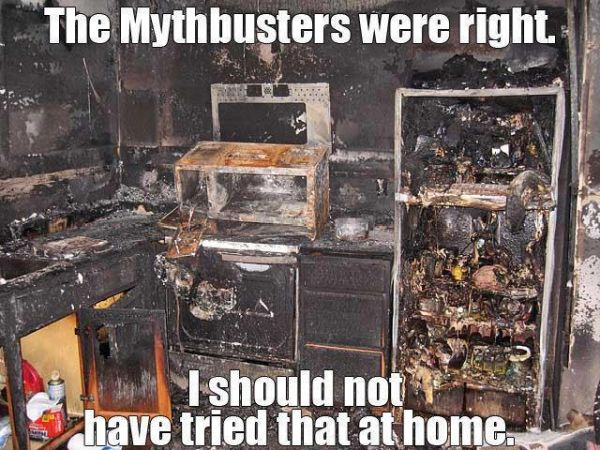 The Mythbusters Were Right - funnypictures.me