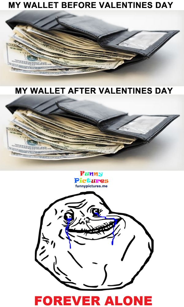 My Wallet Before And After Valentine's Day - Funny pictures