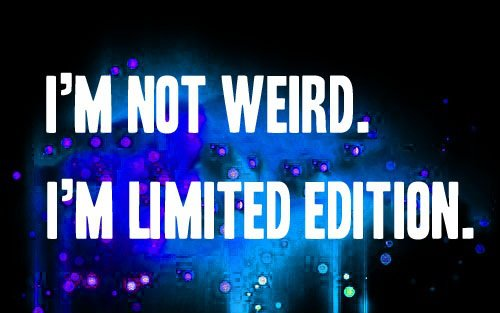 I'm Not Weird - Funny pictures