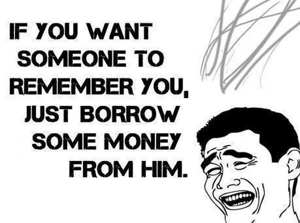 If You Want Someone To Remember You... - Funny pictures