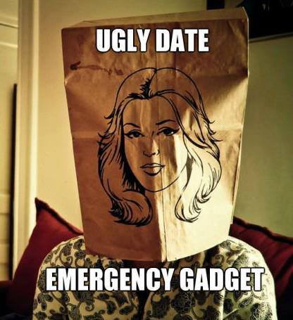 Ugly Date Emergency Gadget - Funny pictures