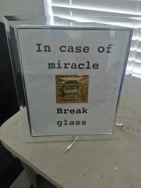 In Case Of Miracle Break Glass - Funny pictures