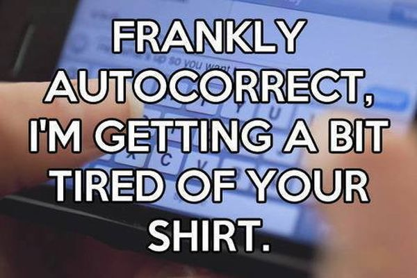 Frankly Autocorrect - Funny pictures