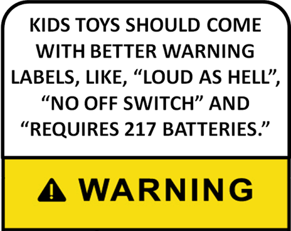New Warning Label For Kids Toys - Funny pictures