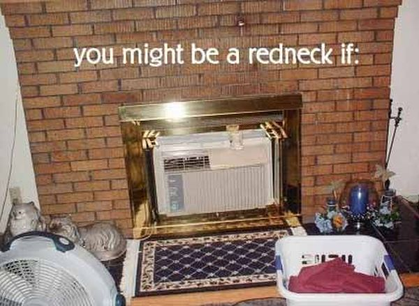 You Might Be A Redneck If... - Funny pictures