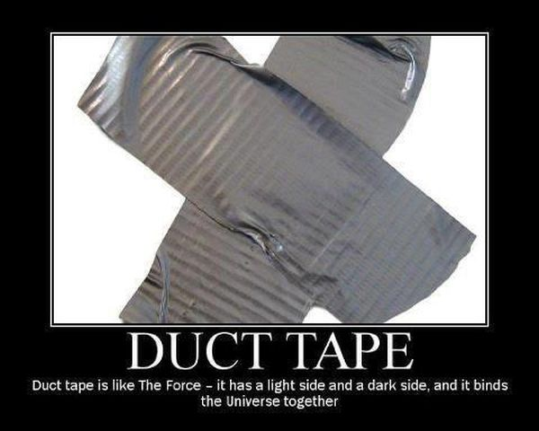 Duct Tate Is Like The Force - Funny pictures