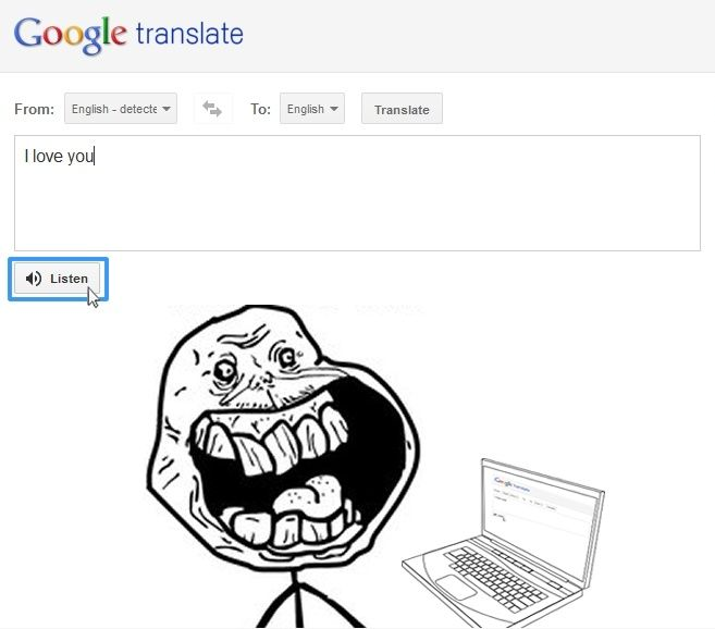Forever Alone Level: Google Translate - Funny pictures
