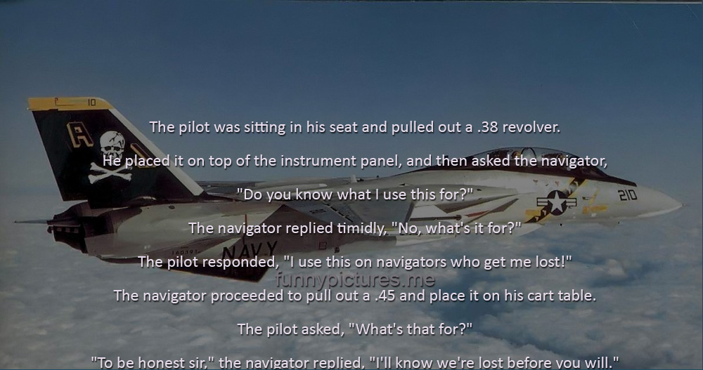 Pilot And Navigator - Funny pictures