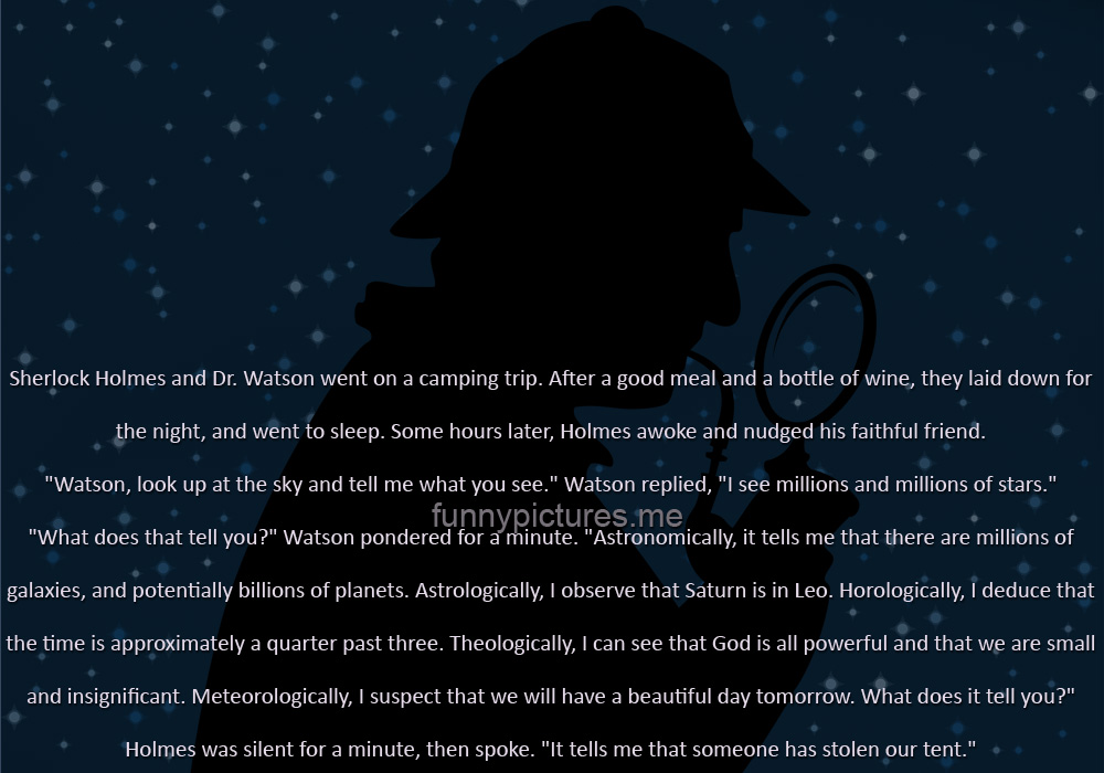 Sherlock Holmes and Dr. Watson Went On a Camping Trip - Funny pictures