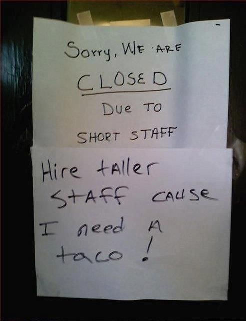 Closed Due To Short Staff - Funny pictures