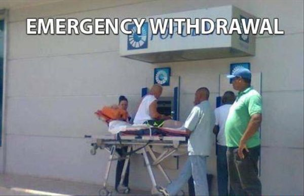 Emergency Withdrawal - Funny pictures