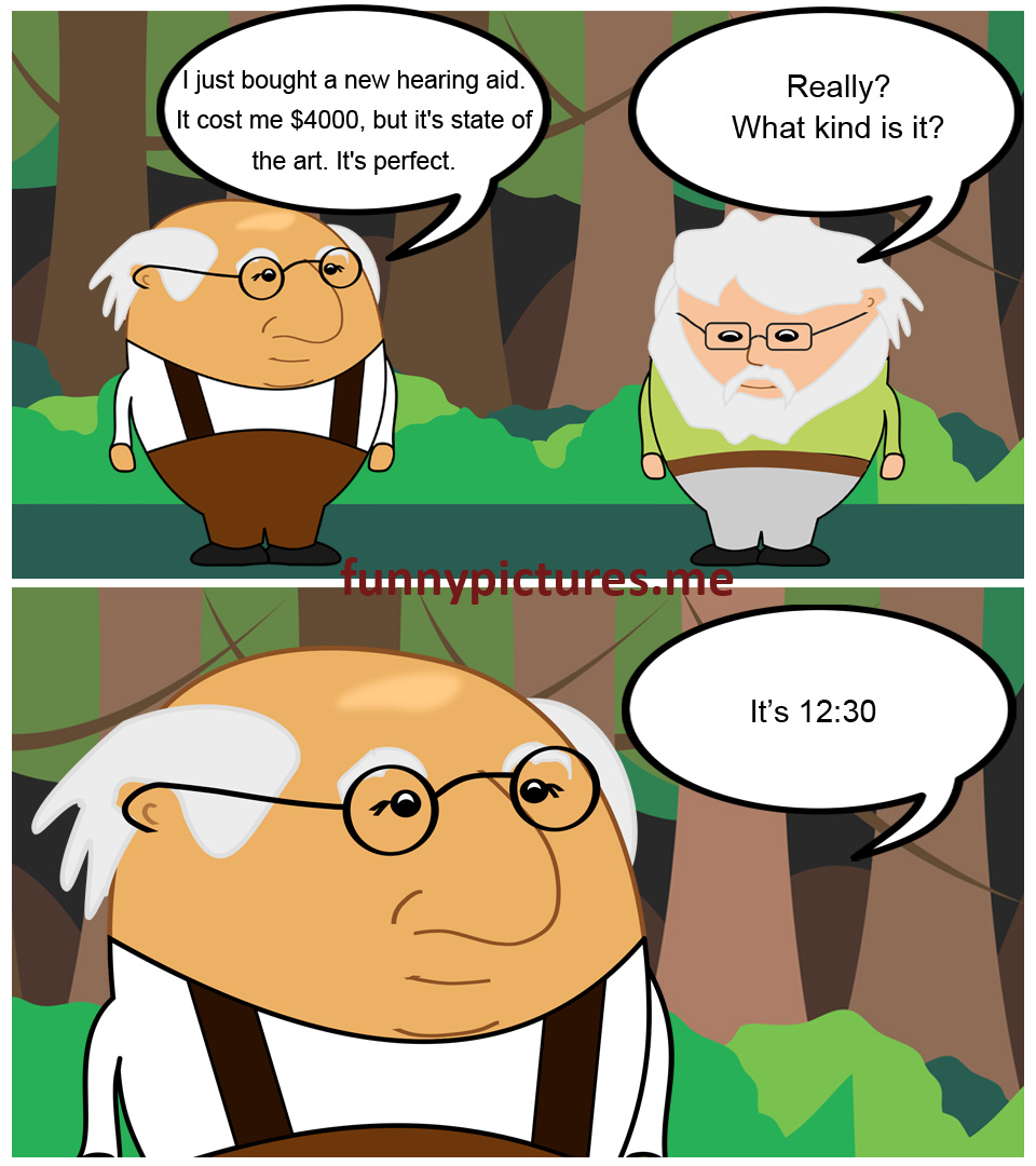 State Of The Art Hearing Aid - Funny pictures
