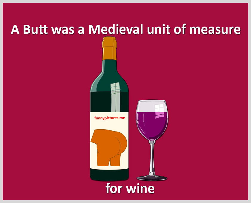 A Butt Of Wine - Funny pictures
