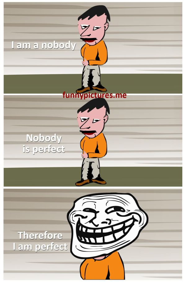 I Am Nobody... - Funny pictures