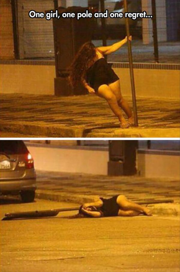One Pole, One Girl And One Regret... - Funny pictures