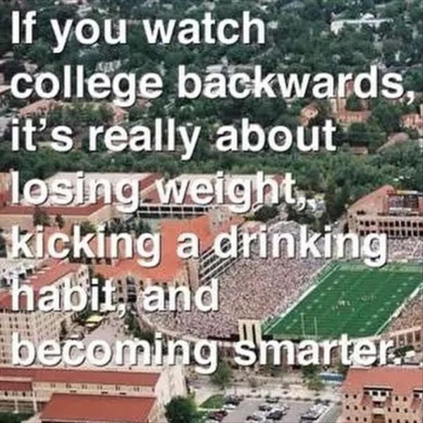 If You Watch College Backwards - Funny pictures