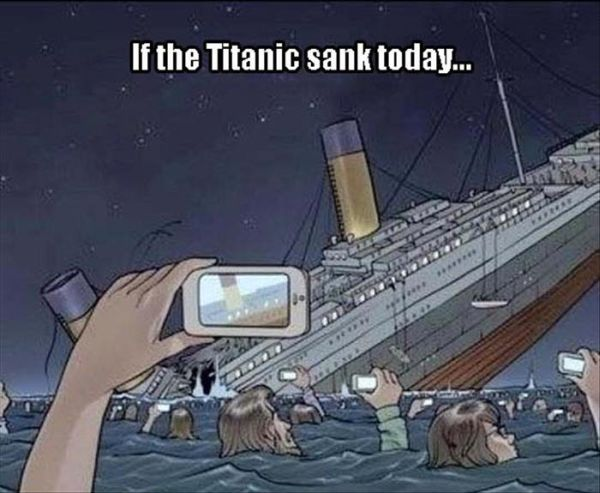 If The Titanic Sank Today - Funny pictures