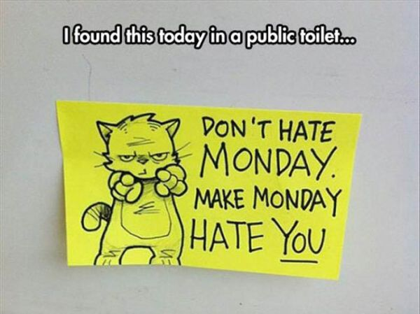 Monday Toilet Wisdom - Funny pictures