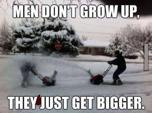 Men Don't Grow Up - Funny pictures
